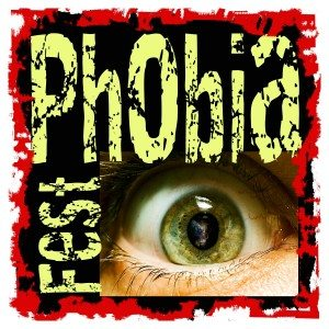 Phobia Fest 2016 – Details Here!