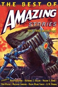 'The Best of Amazing Stories: The 1940 Anthology' – Available Now!