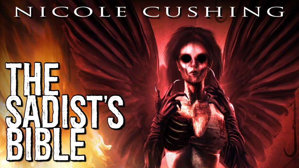 Support Nicole Cushing's 'The Sadist Bible' on Kickstarter!