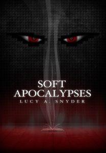 Soft Apocalypses