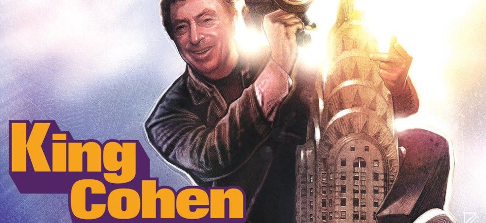 Dark Star Pictures Acquires North American Rights to Documentary 'King Cohen,' US Theatrical Release Planned for July