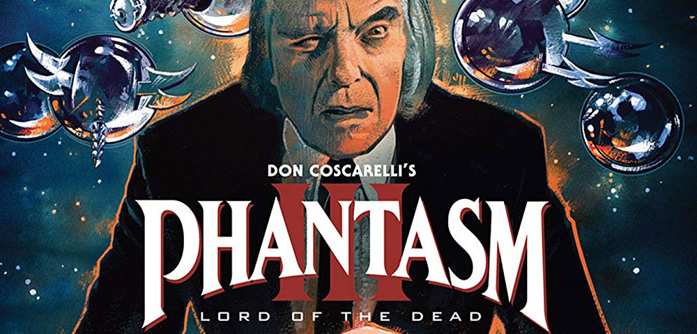 Well Go USA Entertainment Reveals Full Release Details for Standalone Blu-rays of 'Phantasm III: Lord of the Dead' and 'Phantasm IV: Oblivion'