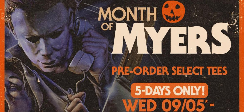 """Fright Rags Kicks Off Their """"Month of Myers"""" Pre-Orders and Unveils New HALLOWEEN Apparel"""