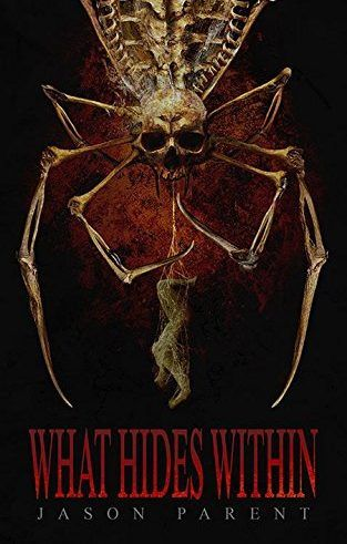 'What Hides Within' by Jason Parent on Sale for 99 cents on BookBub Today, January 4th
