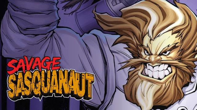 'Savage Sasquanaut' Mixes Bigfoot with Aliens and SciFi