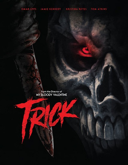 Check Out the Trailer for Patrick Lussier's TRICK, Coming to Theaters, VOD, and Digital HD on October 18th