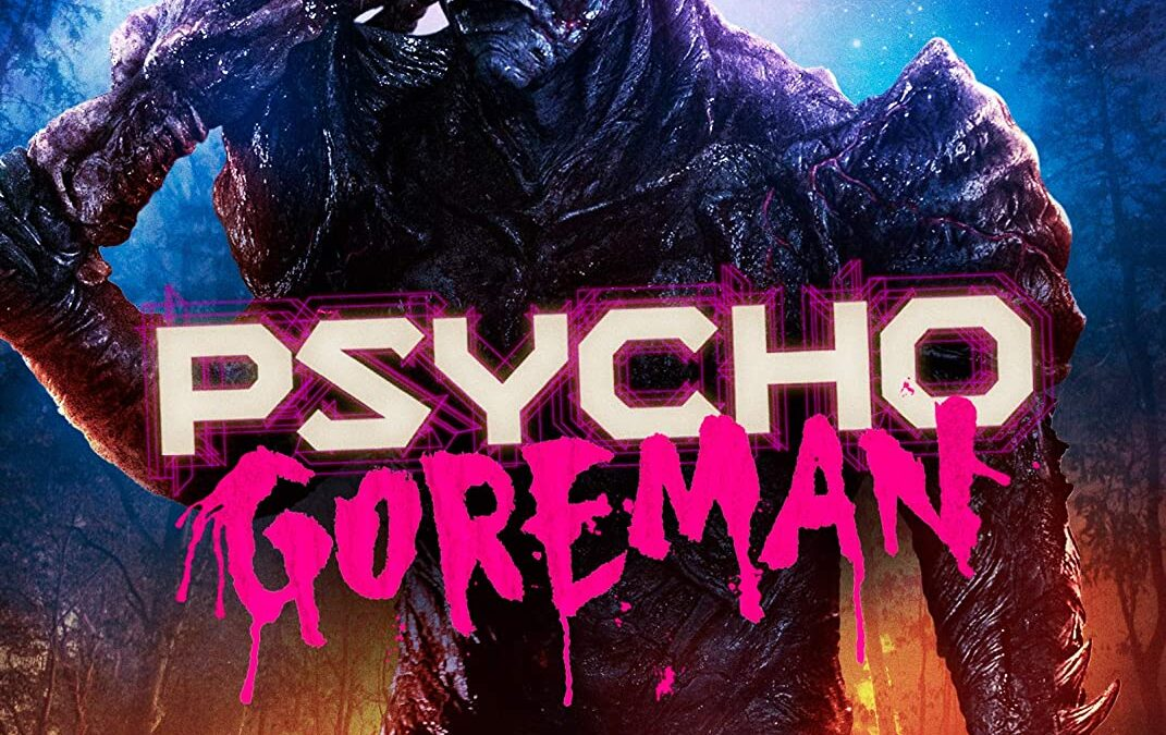 DVD Review: PSYCHO GOREMAN