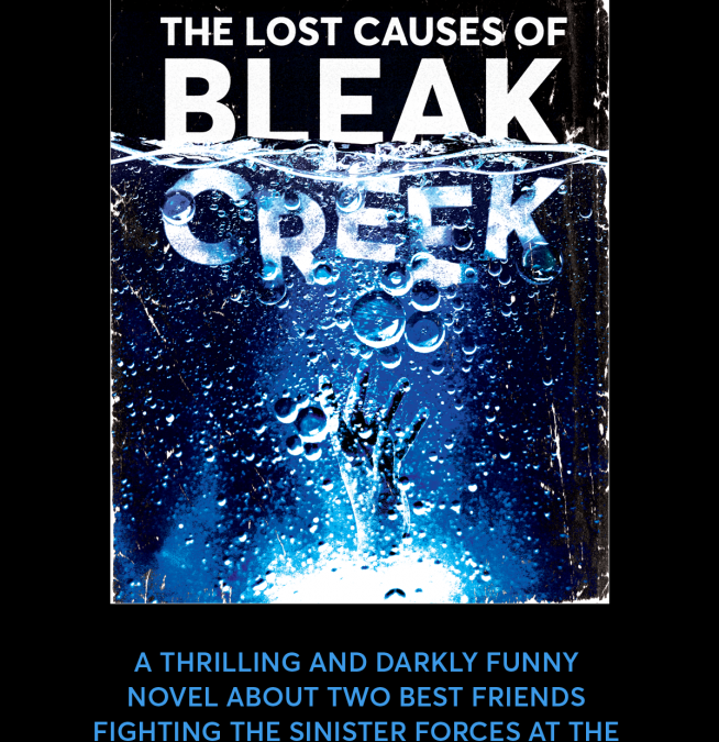 'The Lost Causes of Bleak Creek' – Novel Cover Revealed