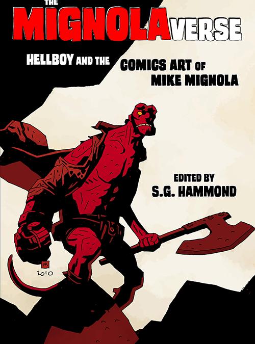 Sequart Studies Mike Mignola, Hellboy, and the Hellboy Universe!