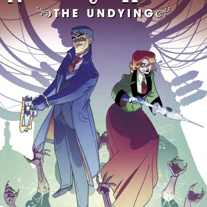 'Newbury & Hobbes: The Undying' Coming Soon