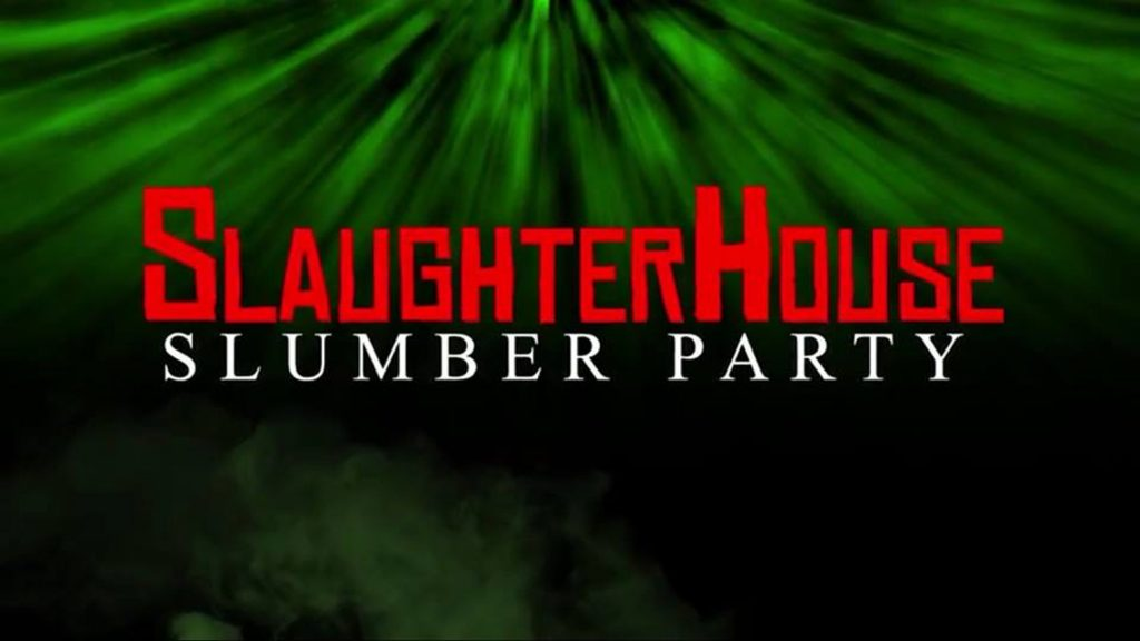 SLAUGHTERHOUSE SLUMBER PARTY Teaser Trailer Release