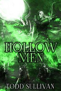HOLLOW MEN – New Book from Todd Sullivan