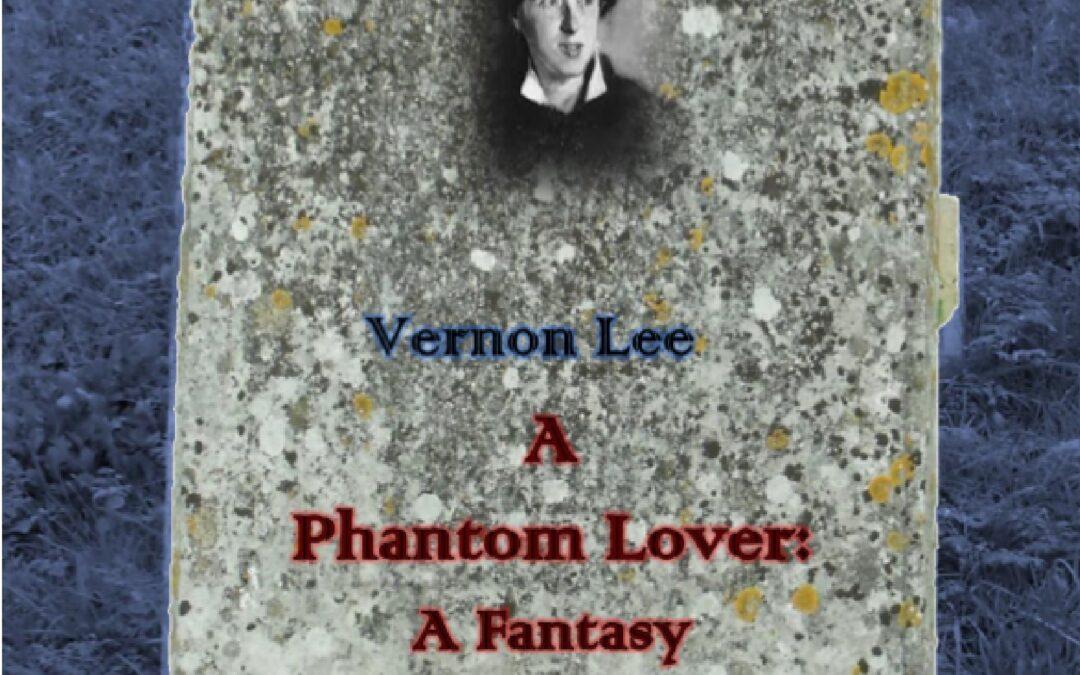 Press Release: A PHANTOM LOVER