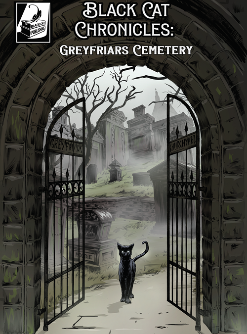 Book Review: BLACK CAT CHRONICLES: GREYFRIARS CEMETERY