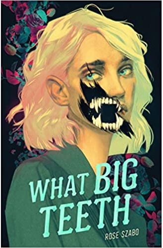 Book Review: WHAT BIG TEETH